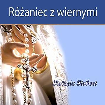 Rózaniec z Wiernymi Ksiadz Robert