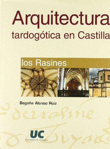 Arquitectura tardogótica en Castilla : los Rasines (Analectas)