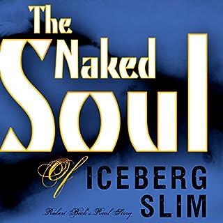 The Naked Soul of Iceberg Slim cover art