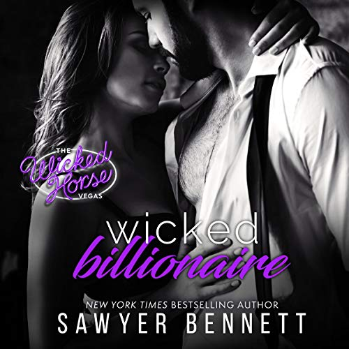 Page de couverture de Wicked Billionaire (Wicked Horse Vegas)