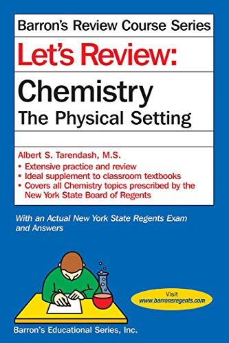 Let's Review Chemistry: The Physical Setting (Let's Review Series)