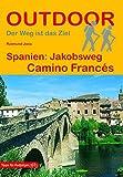 Spanien: Jakobsweg Camino Francés (Outdoor Pilgerführer) - Raimund Joos