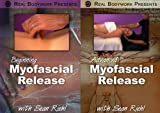 Myofascial Release Medical Massage Video Series 2 DVD Set - Learn to Free Restrictions, Increase Range of Motion and Balance Structural Distortions From Sean Riehl of Real Bodywork