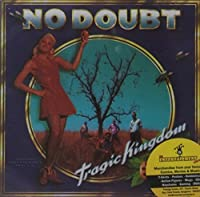 Tragic Kingdom by No Doubt (1996-04-02)