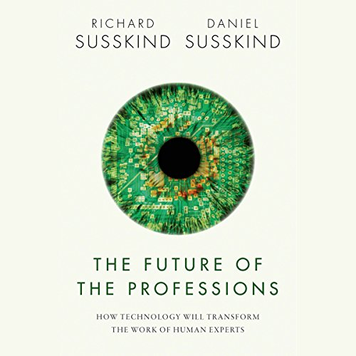 The Future of the Professions audiobook cover art