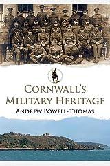 Cornwall's Military Heritage Paperback