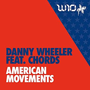 American Movements (feat. Chords)