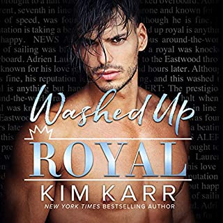 Washed Up Royal                   By:                                                                                                                                 Kim Karr                               Narrated by:                                                                                                                                 Hamish Long,                                                                                        Zara Hampton-Brown                      Length: 6 hrs and 10 mins     Not rated yet     Overall 0.0