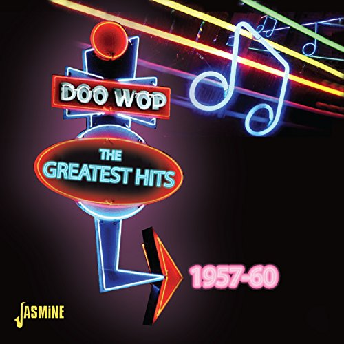 Doo-Wop: The Greatest Hits 1957 - 1960