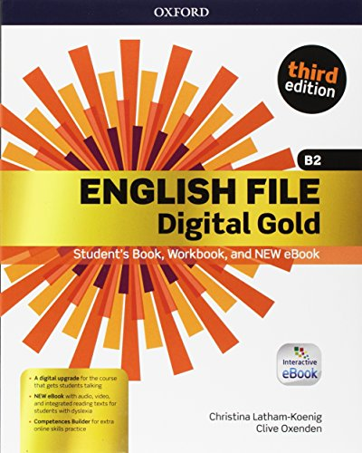 English file gold .B2.Premium.Student's book wb with key with ebk with oosp [Lingua inglese]