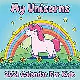 Calendar 2021 My Unicorns: Cute Unicorn Photos Monthly Mini Calendar With Inspirational Quotes each Month
