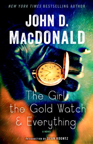 The Girl, the Gold Watch & Everything: A Novel [Kindle Edition]
