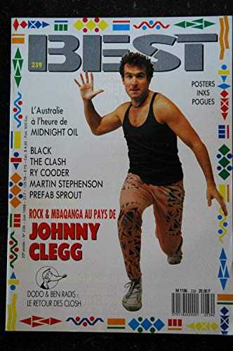 BEST 239 JUIN 1988 JOHNNY CLEGG Midnight Oil Black The CLash Ry Cooder STEPHENSON Prefab Sprout + POSTERS INXS Pogues
