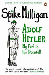 Cover of Adolf Hitler: My Part in his Downfall by Spike Milligan