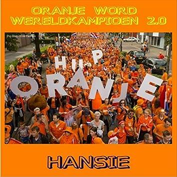 Oranje Word Wereldkampioen 2.0