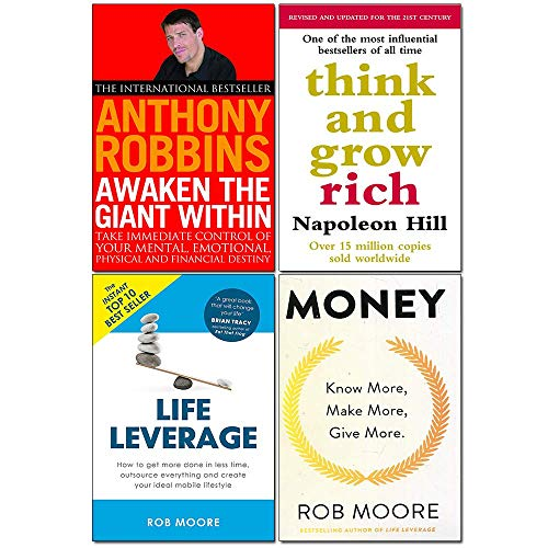 Think And Grow Rich, Money Know More Make More Give More, Life Leverage, Awaken The Giant Within 4 Books Collection Set