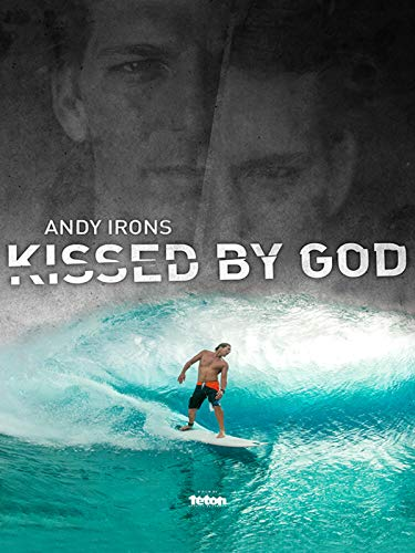 Andy Irons: Kissed by God [OV]