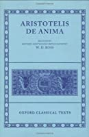 De Anima (Oxford Classical Texts) (Ancient Greek Edition) by Aristotle(1905-06-01)