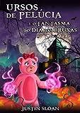 Ursos de Pelúcia e o Fantasma do Dia das Bruxas (Portuguese Edition)