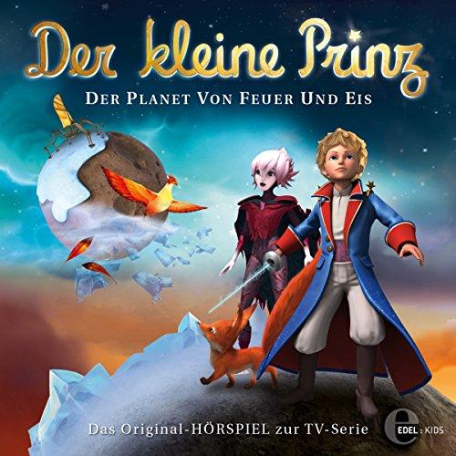 Der Planet von Feuer und Eis. Das Original-Hörspiel zur TV-Serie Titelbild