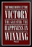 Poster Gießerei Pele die Mehr Schwierig die Victory