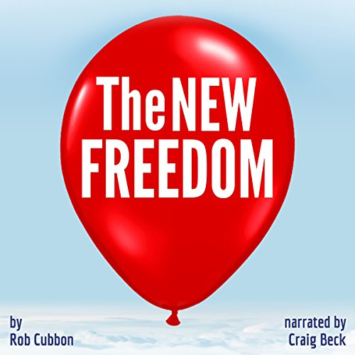 The New Freedom audiobook cover art