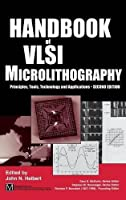 Handbook of VLSI Microlithography