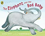 Elephant and the Bad Baby