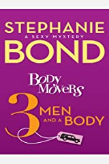 Body Movers: 3 Men and a Body (A Body Movers Novel) Kindle Edition