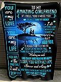to My Amazing Girlfriend If I Tell You I Need You Blanket