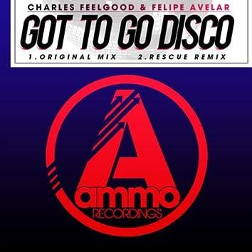 Got to Go Disco