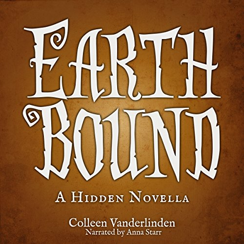 Earth Bound: A Hidden Novella audiobook cover art