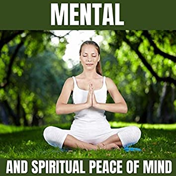 Mental and Spiritual Peace of Mind