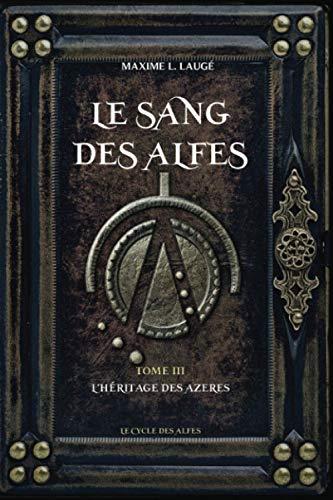 Le Sang des Alfes Volume III: L