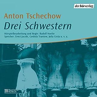 Drei Schwestern                   Autor:                                                                                                                                 Anton Tschechow                               Sprecher:                                                                                                                                 Ernst Jacobi,                                                                                        Julia Costa,                                                                                        Cordula Trantow                      Spieldauer: 2 Std. und 10 Min.     7 Bewertungen     Gesamt 3,6