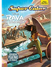 Raya y el último dragón. Supercolor: ¡Con muchas pegatinas de regalo! (Disney. Raya y el último dragón)