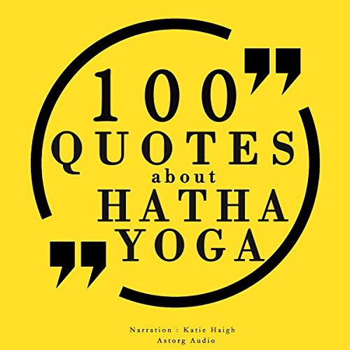 100 quotes about Hatha Yoga audiobook cover art
