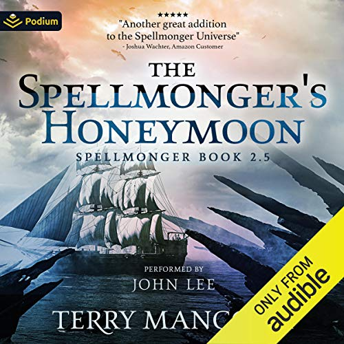 The Spellmonger's Honeymoon: A Spellmonger Novella cover art