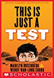 This Is Just a Test (English Edition)