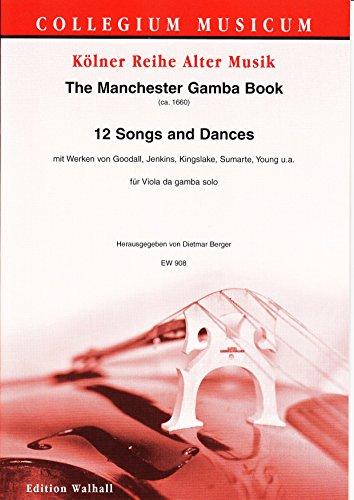 The Manchester Gamba portatil. 12 Songs And Dances para