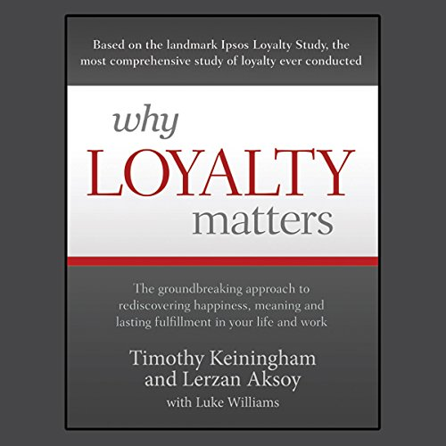Why Loyalty Matters audiobook cover art