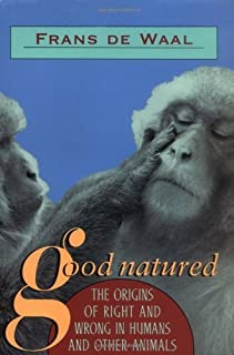 Good Natured: Origins of Right and Wrong in Humans and Other Animals (English Edition)