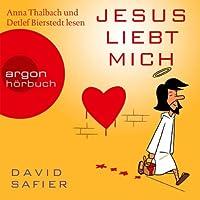 Jesus liebt mich Hörbuch