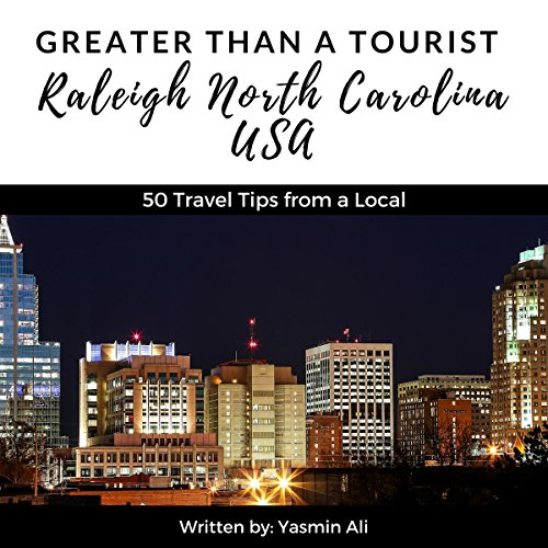 Greater Than a Tourist – Raleigh, North Carolina, USA audiobook cover art