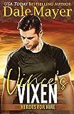 Vince's Vixen: A SEALs of Honor World Novel (Heroes for Hire)