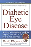 Diabetic Eye Disease: An easy to understand guide to keeping your vision for people with diabetes