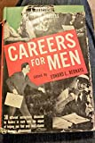 Careers for men : a practical guide to opportunity in business,