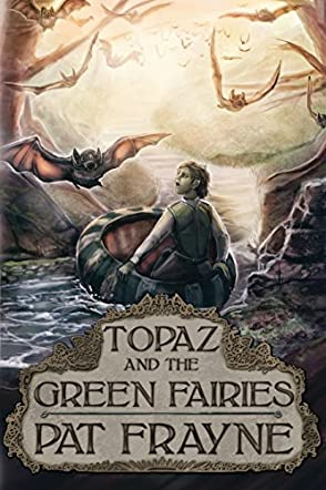 Topaz and the Green Fairies