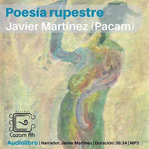 『Poesía rupestre (Colección Voluta) [Rock Poetry (Voluta Collection)]』のカバーアート