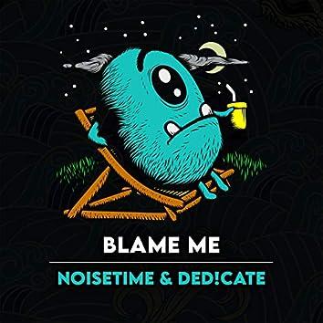Blame Me